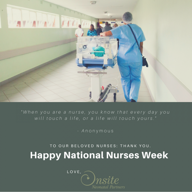 Happy National Nurses Week from Onsite Neonatal Partners